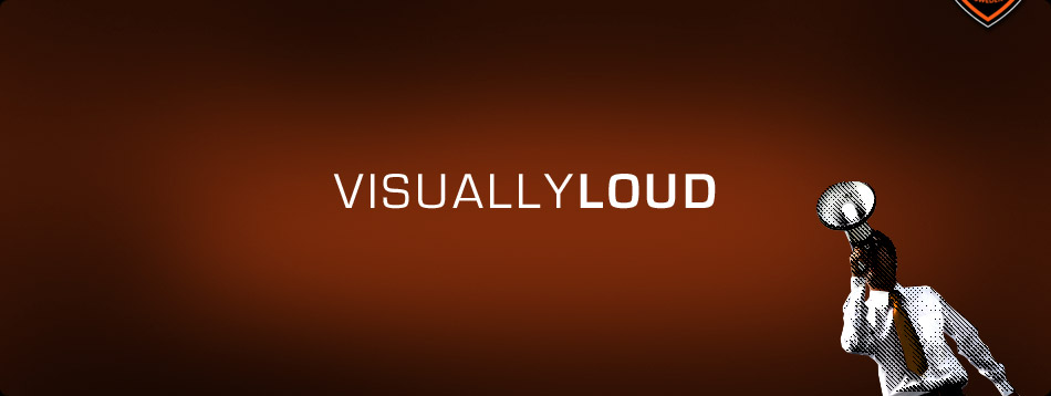 Visually Loud